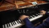 【Ishter/1叔】轻音少女K-ON! 插曲 Uu0026I 钢琴版
