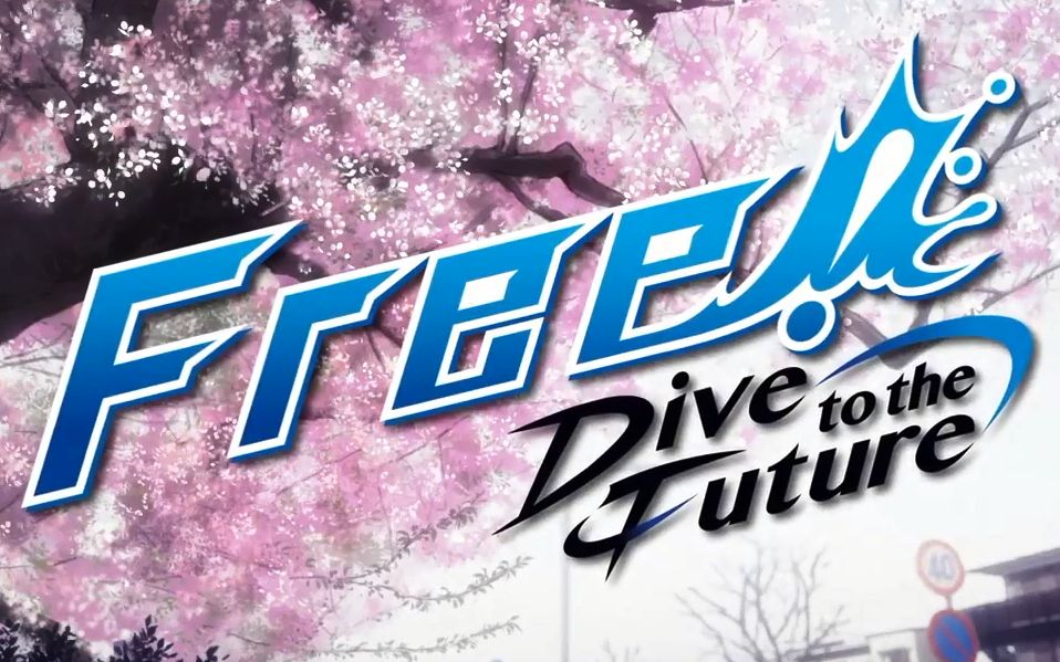 【7月】Free!-Dive to the Future- PV【自制字幕/720P】