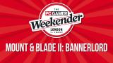 PC Gamer Weekender - Mount & Blade II  Bannerlord presen