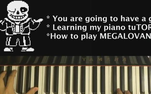 【钢琴】传说之下—教你怎么弹奏 MEGALOVANIA