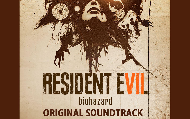 RESIDENT EVIL 7《生化危机7》游戏原声音乐