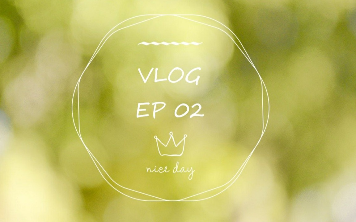 Vlog EP 02 | Just a vlog about my life.|