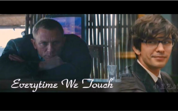 【007.Skyfall】00Q.Fanvid.-.Everytime.We.Touch