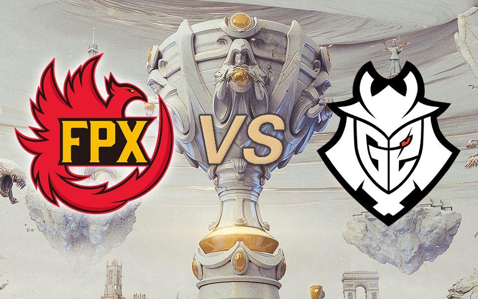 [2019全球总决赛]11月10日决赛 FPX vs G2