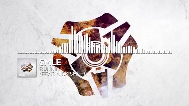 [Monstercat] SMLE Runnin feat Nick Smith_哔哩哔哩 (゜-゜)つロ 干杯~-bilibili