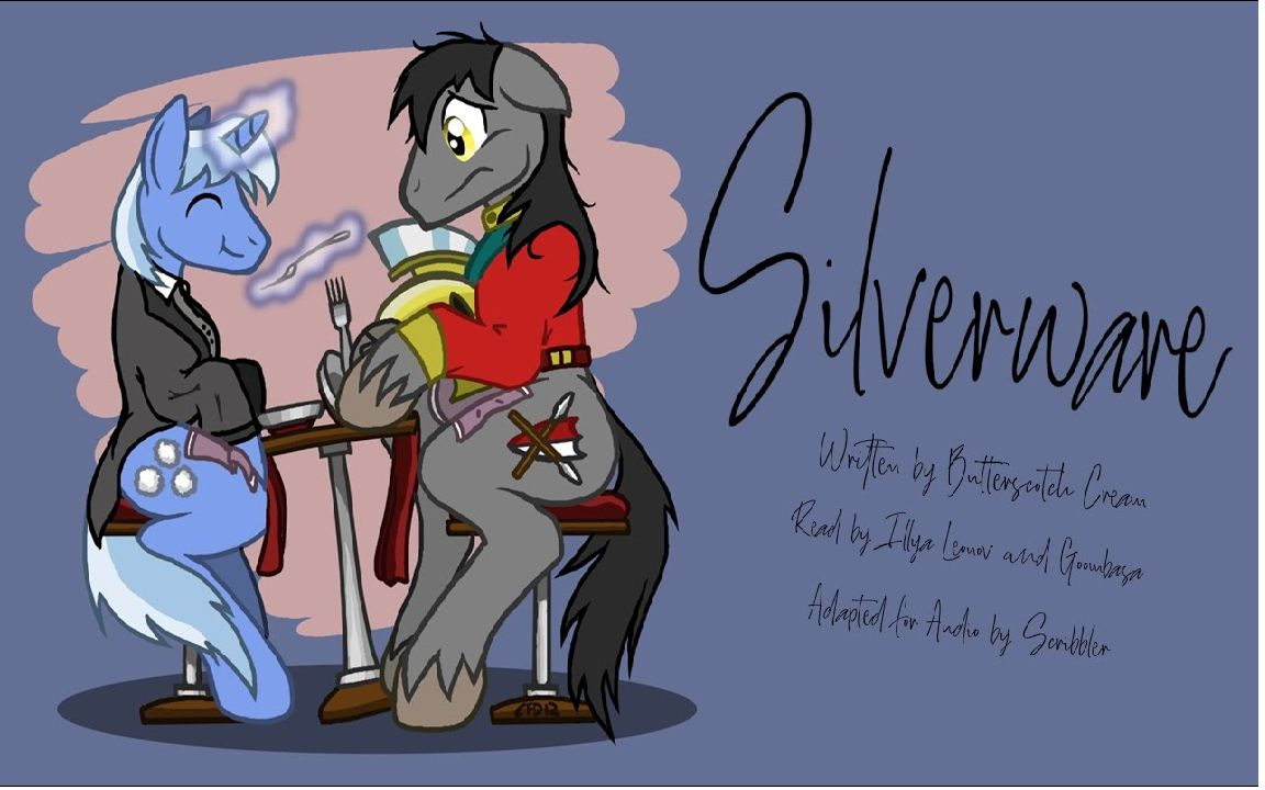 [Scribbler] Pony Tales [MLP Fanfic Reading] 'Silverware' by Butterscotch Cream