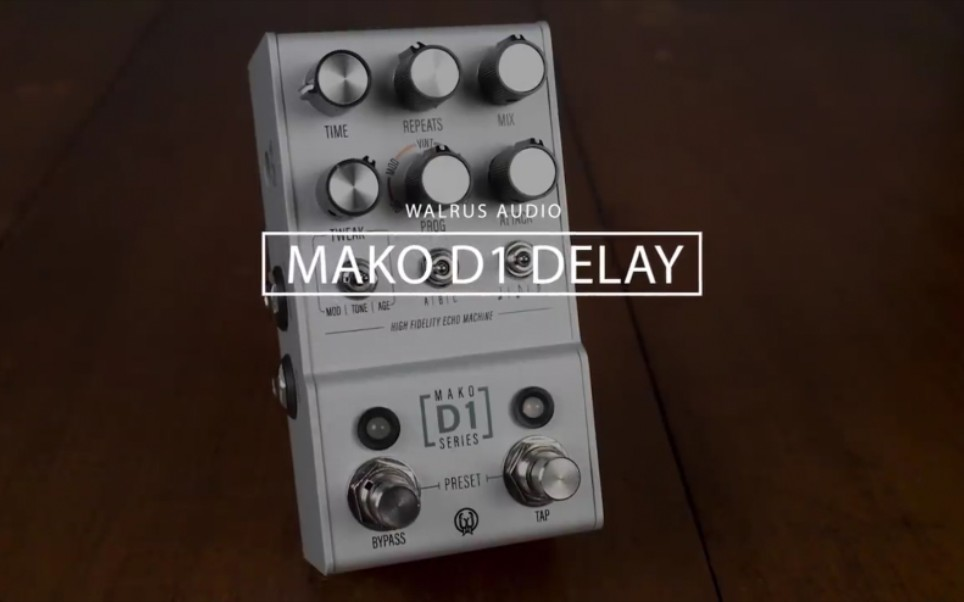 【NAMM 2020】Walrus Audio Mako Series D1 High Fidelity Delay 延迟单块评测试听