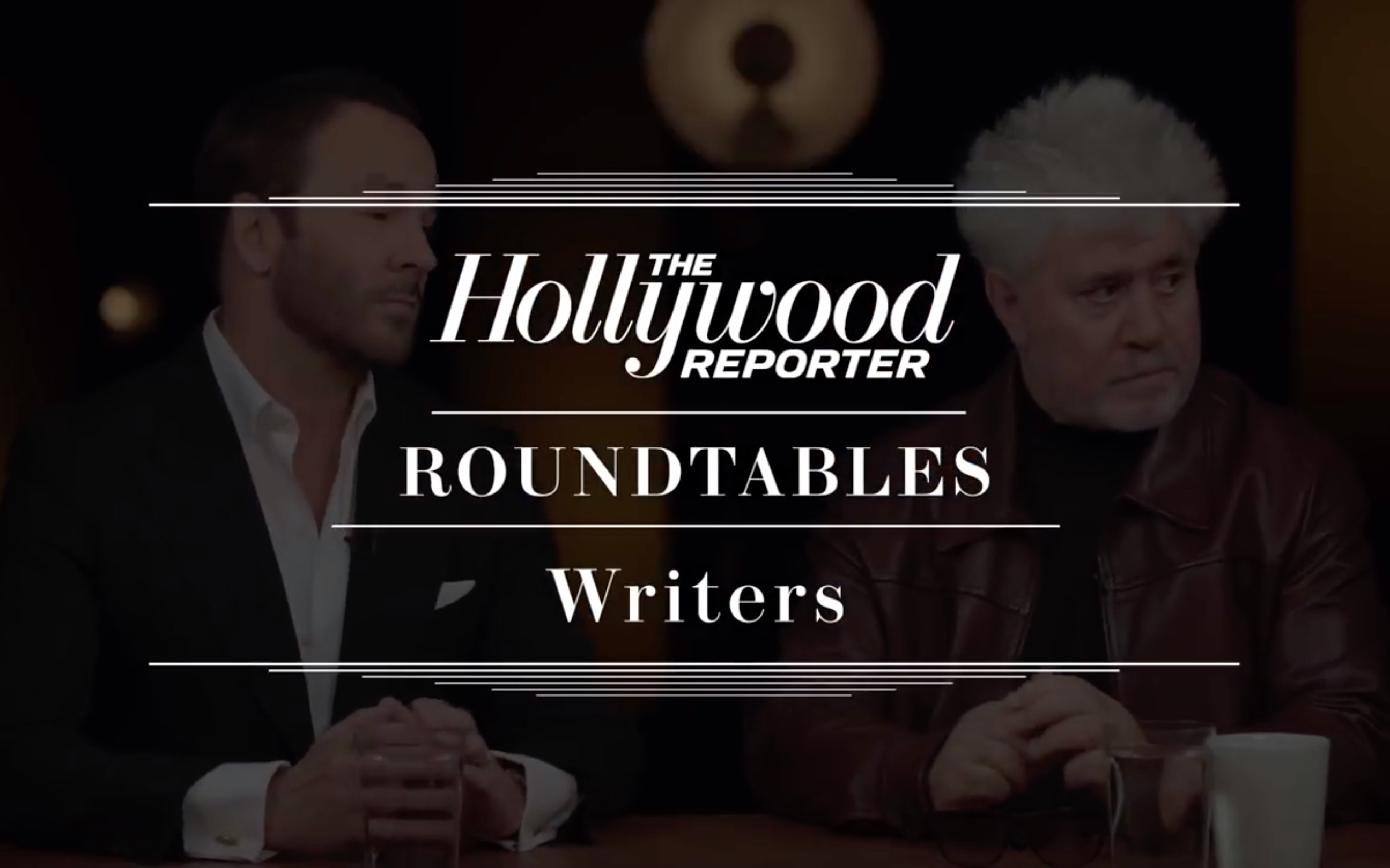 The Hollywood Reporter - ROUNDTABLES: Writers