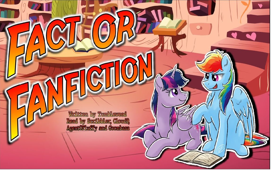 [Scribbler] Pony Tales [MLP Fanfic Reading] 'Fact or Fanfiction' by Tumbleweed