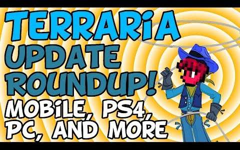 Terraria Update Roundup [iOS Android PC PS4 XBox]_哔哩哔哩 (゜-゜)つロ 干杯~-bilibili
